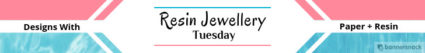 Resin jewellery resin jewellery Tuesday